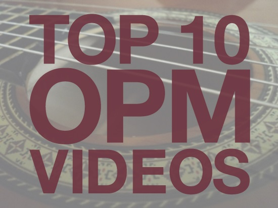 Top Ten OPM Videos